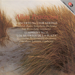 Pettersson: Concerto for Strings No. 1 / Symphony No. 12,
