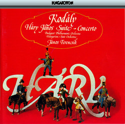 Kodaly: Hary Janos Suite / Concerto for Orchestra