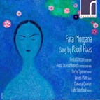 Fata Morgana: Song by Pavel Haas