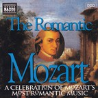 Mozart: The Romantic Mozart