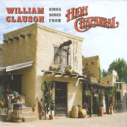 Clauson, William: Sings Songs from High Chaparral
