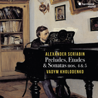 Scriabin: Preludes, Etudes & Sonatas Nos. 4 & 5