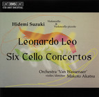 Leonardo Leo - Six Cello Concertos