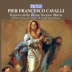 Cavalli: Vespero della Beata Vergina Maria a 8 voci