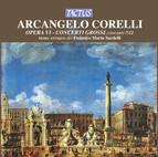 Corelli: Opera VI - Concerti Grossi, Concerti 7/12