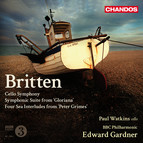 Britten: Cello Symphony - Symphonic Suite from Gloriana - 4 Sea Interludes