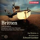 Britten: Cello Symphony - Symphonic Suite from Gloriana - 4 Sea Interludes