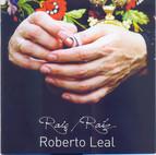 Roberto Leal: Raiz