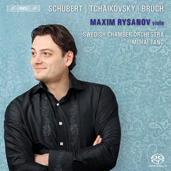 Maxim Rysanov plays Schubert · Tchaikovsky · Bruch