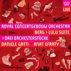 Berg: Drei Orchesterstücke, Op. 6 & Lulu Suite (Live)