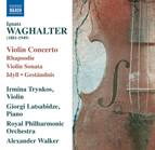 Waghalter: Violin Concerto - Violin Sonata