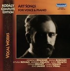 Kodaly, Z.: Vocal Music (Complete Edition - Art Songs)