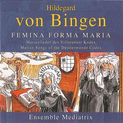 Hildegard von Bingen: Marienlieder