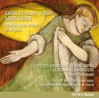 Widor & Vierne: Messes pour chœurs et orgues