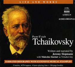 Life and Works: Tchaikovsky