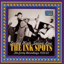 Ink Spots: Swing High, Swing Low (1935-1941)
