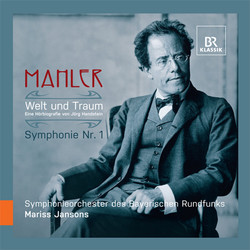 Mahler: Welt und Traum