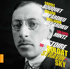 Stravinsky: Histoire du soldat (The Soldier's Tale)