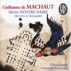 Machaut: Messe Nostre Dame - Motets et estampies du XIVe sicle