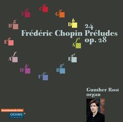 Chopin: 24 Préludes, Op. 28 (arr. for organ)