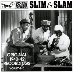 Slim & Slam: Original 1940-42 Recordings