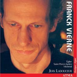 Franck: Grande Piece Symphonique / Vierne: Symphony No. 4