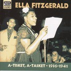 Fitzgerald, Ella: A-Tisket, A-Tasket (1936-1941)