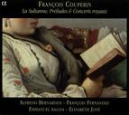 Couperin, F.: La Sultanne / L'Art De Toucher Le Clavecin (Excerpts) / Les Gouts-Reunis (Excerpts)