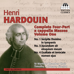 Hardouin: Complete Four-Part a cappella Masses, Volume One
