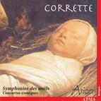 Corrette: Noel Symphonies Nos. 2-6 / Comic Concertos Nos. 4, 7, 19, 24, 25