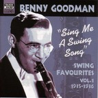 Goodman, Benny: Sing Me A Swing Song (1935-1936)