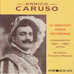 Enrico Caruso: 21 Greatest Opera Recordings (1902-1920)