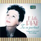 Piaf, Edith: Tu Es Partout (1935-1947)