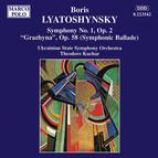 Lyatoshynsky: Symphony No. 1 / 'Grazhyna', Op. 58