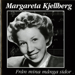Margareta Kjellberg - Frn mina mnga sidor