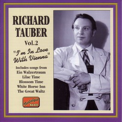 Tauber, Richard: I'M in Love With Vienna (1926-1941)