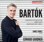 Bartók: Concerto for Orchestra, Violin Rhapsodies & Dance Suite