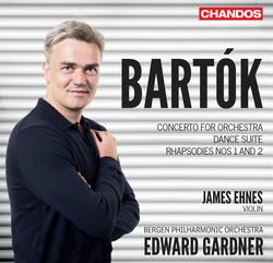 Bartók: Concerto for Orchestra, Violin Rhapsodies & Dance Suite