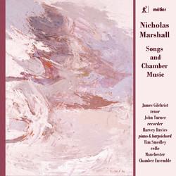 Marshall: Songs & Chamber Music