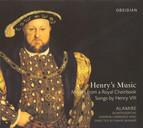 Renaissance Music - Henry VIII / Taverner, J. / Sampson, R. / Verdelot, P. (Henry's Music - Motets From A Royal Choirbook Songs by Henry VIII)