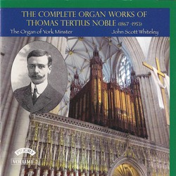 Noble: Complete Organ Works, Vol. 2