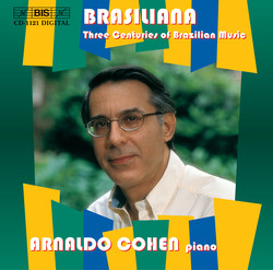 Brasiliana - Three Centuries of Brazilian Music