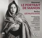 Massenet: Le Portrait De Manon - Berlioz: Le Nuit d'ete