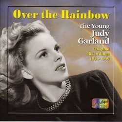 Garland, Judy: Over the Rainbow (1936-1949)