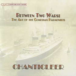 Between Two Wars: The Art of the Comedia Harmonists