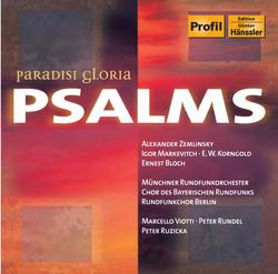 Markevitch: Psaum - Tehillim / Zemlinsky: Psalm 13 / Korngold: Passover Psalm
