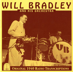Will Bradley and His Orchestra (1940)