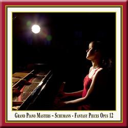 Grand Piano Masters: Schumann: Fantasy Pieces Opus 12