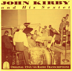 John Kirby and His Sextet (1941, 1944)