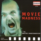 Shostakovich, D.: Movie Madness - Selections From Film Music